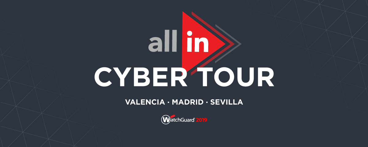 WatchGuard All In Cyber Tour llegará a Valencia, Madrid y Sevilla